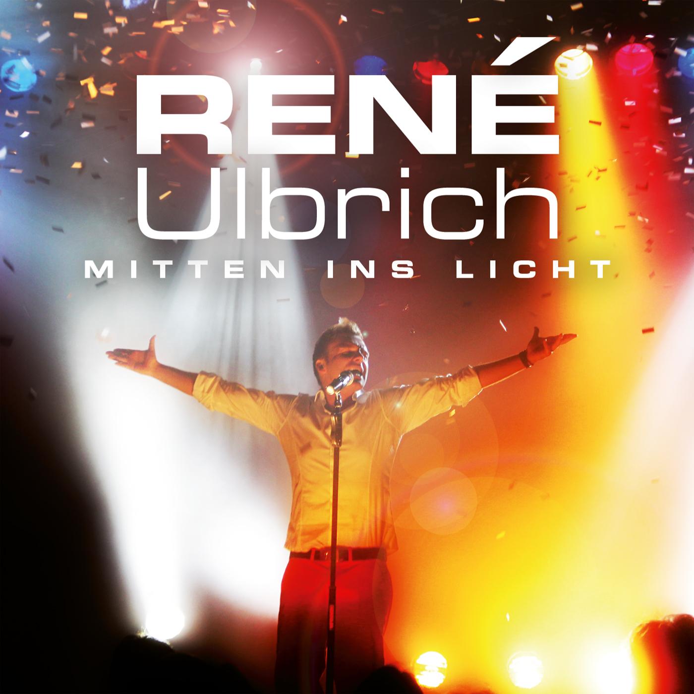 René Ulbrich - Mitten ins Licht