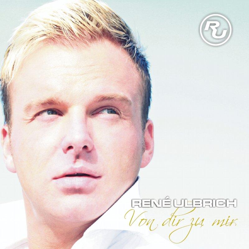 René Ulbrich - Von Dir zu mir